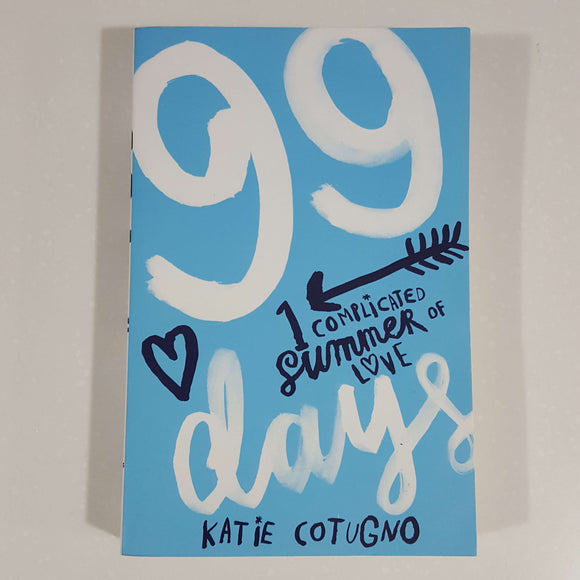 99 Days by Katie Cotugno