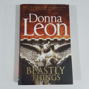 Beastly Things by Donna Leon (Hardcover)