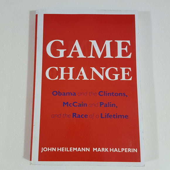 Game Change by Heilemann & Halperin