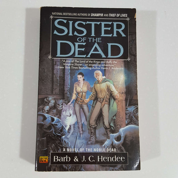 Sister of the Dead (Noble Dead Saga) by Barb & Hendee