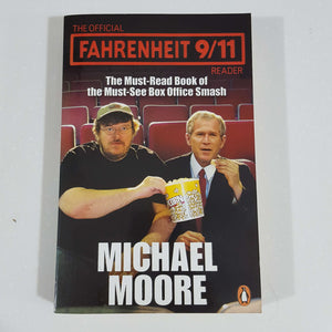 Fahrenheit 9/11 by Michael Moore
