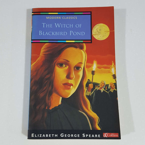The Witch of Blackbird Pond by Elizabeth G. Speare