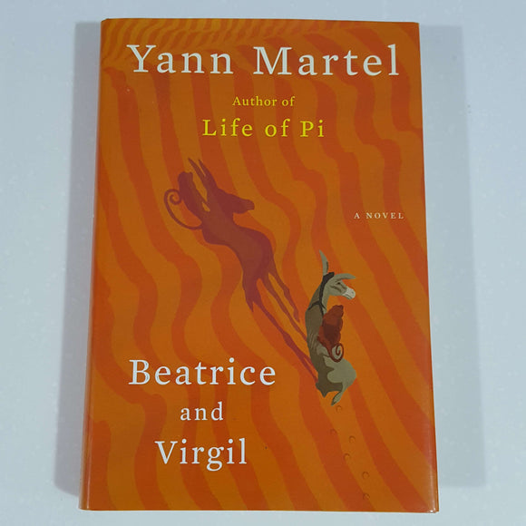 Beatrice and Virgil by Yann Martel (Hardcover)