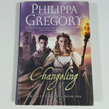 Changeling (Order of Darkness) by Philippa Gregory (Hardcover)