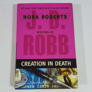 Creation in Death by Nora Roberts (Hardcover)