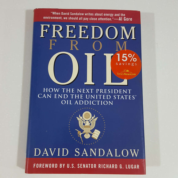 Freedom from Oil by David Sandalow (Hardcover)