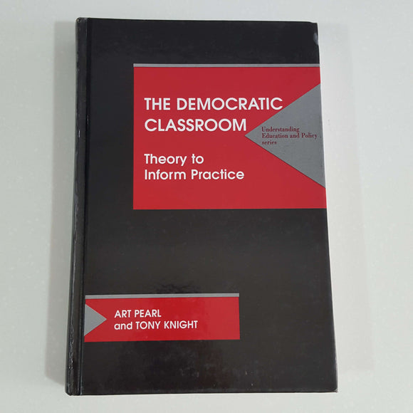 The Democratic Classroom by Pearl & Knight (Hardcover)