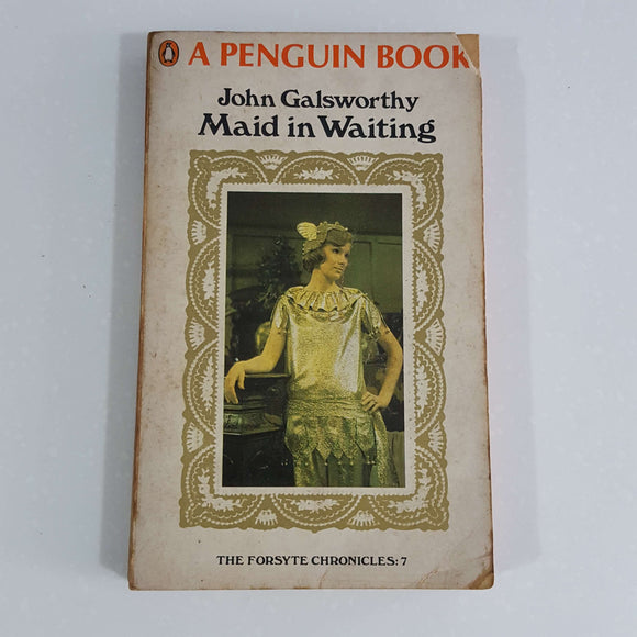 Maid in Waiting by John Galsworthy