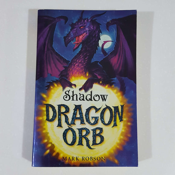 Shadow (Dragon Orb #2) by Mark Robson