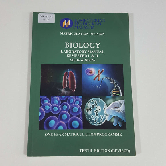 Biology: Laboratory Manual Semester I & II (One Year Matriculation Programme)
