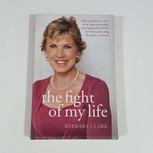 The Fight of My Life by Barbara Clark