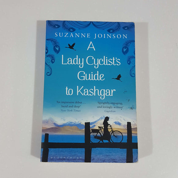 A Lady Cyclist's Guide to Kashgar by Suzanne Joinson