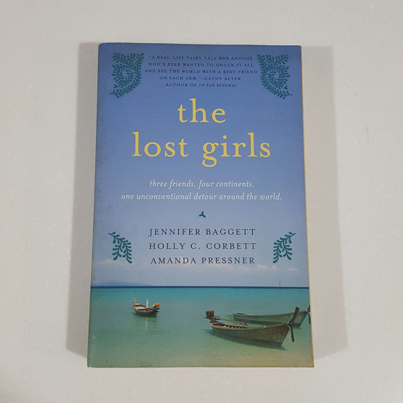 The Lost Girls by Baggett, Corbett & Pressner