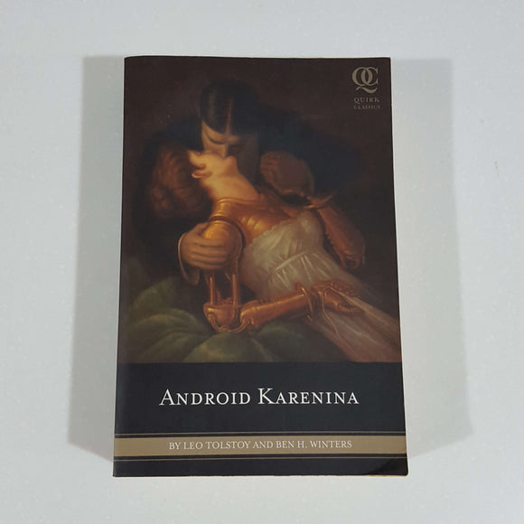 Android Karenina by Tolstoy & Winters