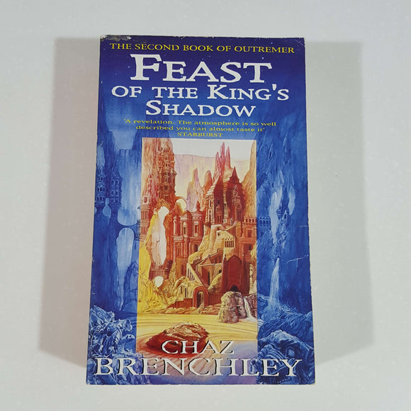 Feast of the King's Shadow by Chaz Brenchley