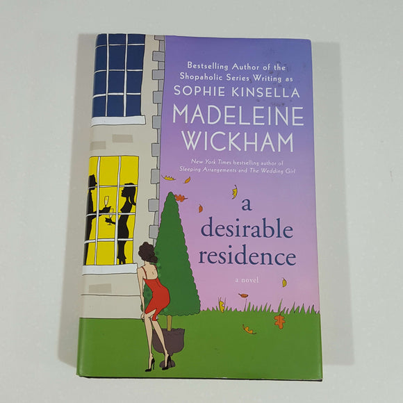 A Desirable Residence by Madeleine Wickham (Hardcover)
