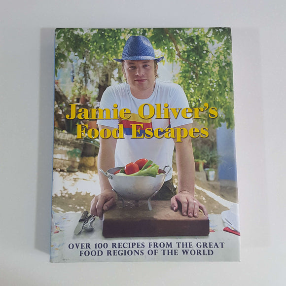 Jamie Oliver's Food Escapes (Hardcover)