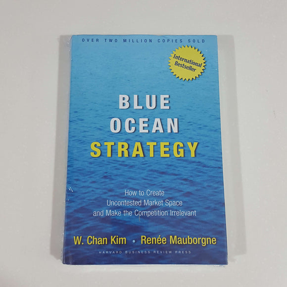 Blue Ocean Strategy by Kim & Mauborgne (Hardcover)