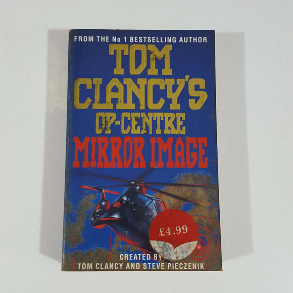 Mirror Image (Tom Clancy's Op-Center #2) by Tom Clancy