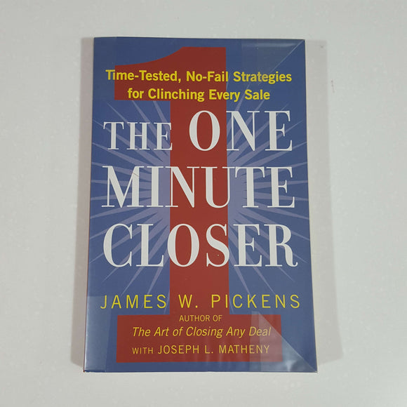 The One Minute Closer by James W. Pickens