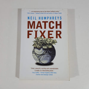 Match Fixer by Neil Humphreys