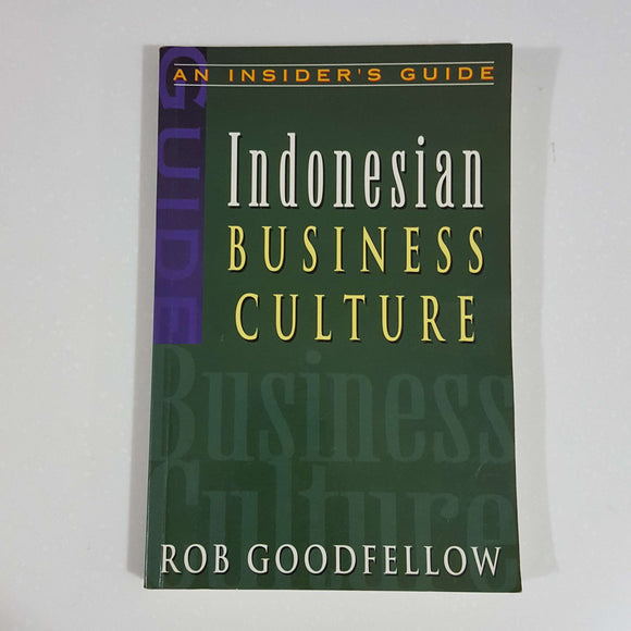Indonesian Business Culture by Rob Goodfellow