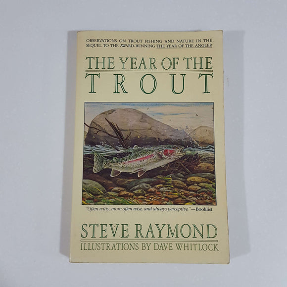 The Year of the Trout by Steve Raymond