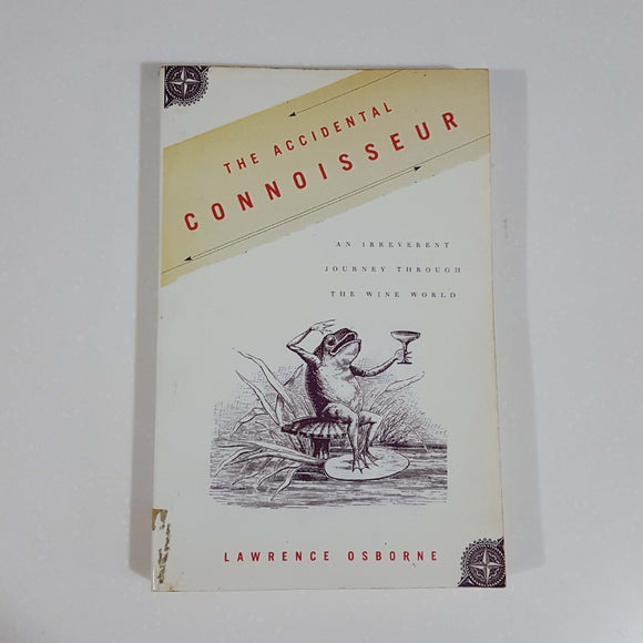 The Accidental Connoisseur by Lawrence Osborne