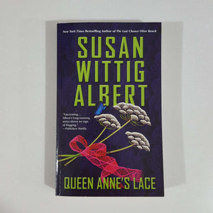 Queen Anne's Lace by Susan Wittig Albert