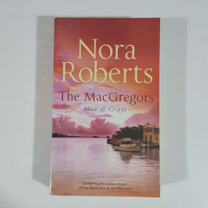 The MacGregors: Alan & Grant by Nora Roberts