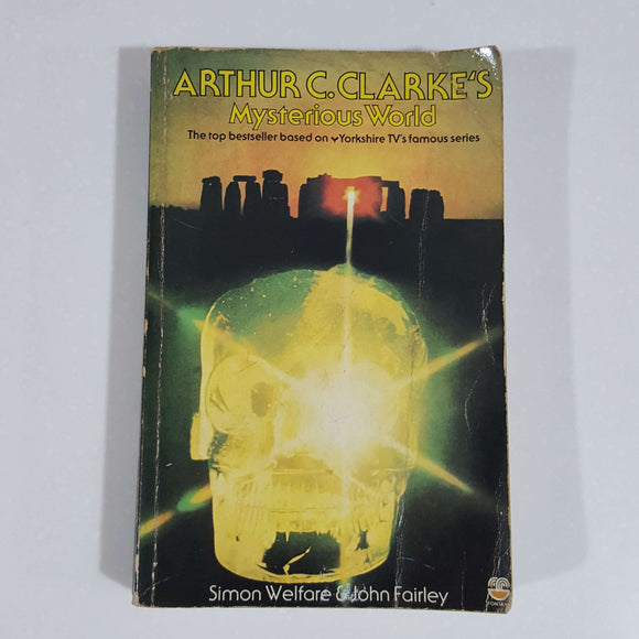 Arthur C. Clarke's Mysterious World by Welfare & Fairley