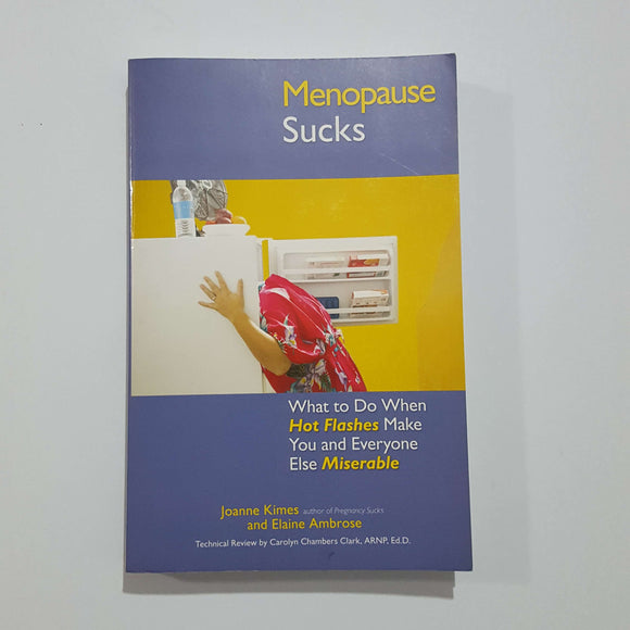 Menopause Sucks by Kimes & Ambrose