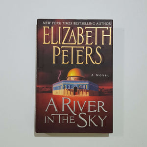 A River in the Sky by Elizabeth Peters (Amelia Peabody #19) (Hardcover)
