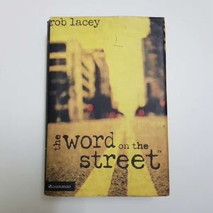The Word On The Street by Rob Lacey (Hardcover)