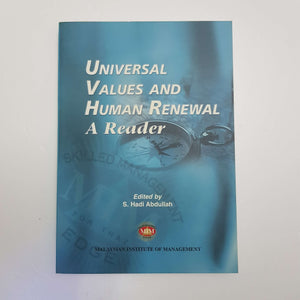 Universal Values And Human Renewal A Reader edited by S. Hadiths Abdullah