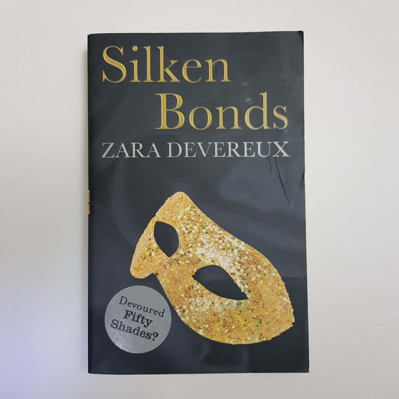 Silken Bonds by Zara Devereux