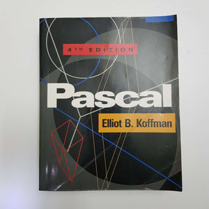 Pascal (4th Edition) by Elliot B. Koffman
