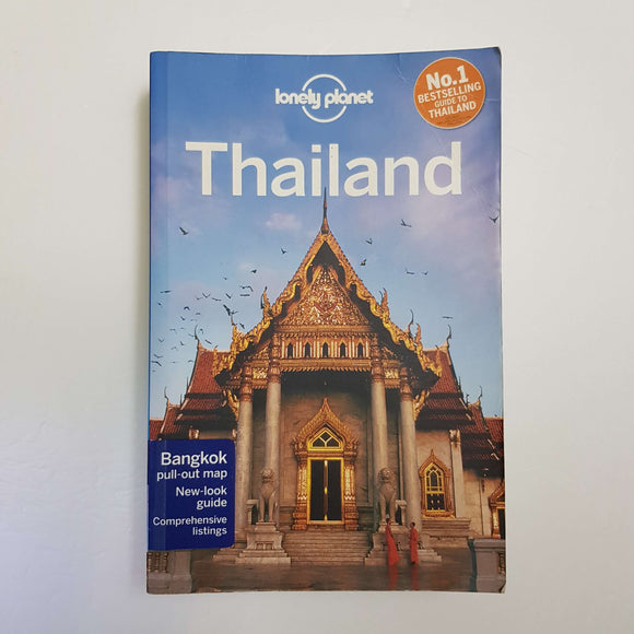 Lonely Planet: Thailand by C. Williams, M. Beales, T. Bewer, C. Brash, A. Bush, A. Murphy & B. Presser