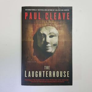 The Laughterhouse by Paul Cleave
