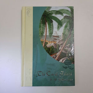 The Coral Island by R. M. Ballantyne (Hardcover)