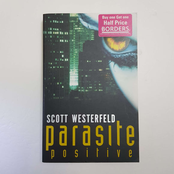 Parasite Positive by Scott Westerfeld