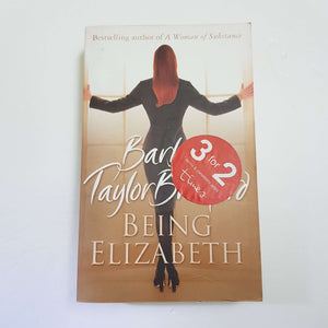 Being Elizabeth by Barbara Taylor Bradford