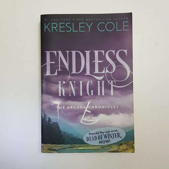 Endless Knight: The Arcana Chronicles by Kresley Cole