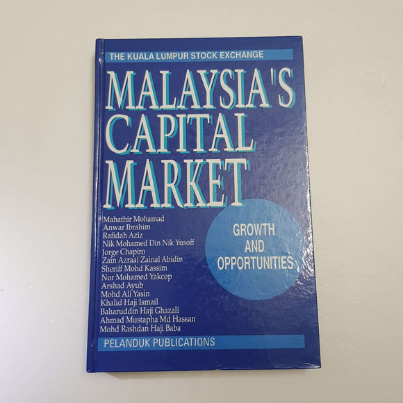 Malaysia's Capital Market: Growth And Opportunities by Pelanduk Publications (Hardcover)
