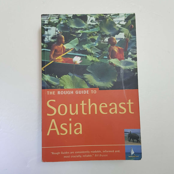 The Rough Guide To Southeast Asia by Rough Guides