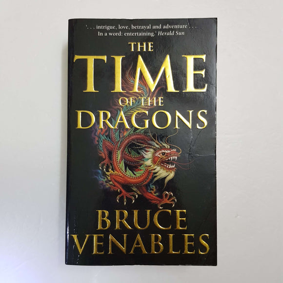 The Time Of The Dragons by Bruce Venables