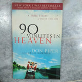 90 Minutes in Heaven by Don Piper with Cecil Murphey