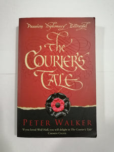 The Courier's Tale by Peter Walker