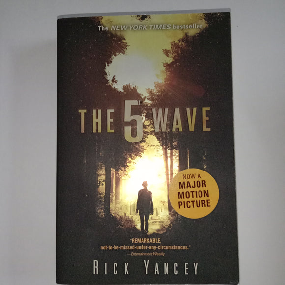 The 5 Wave by Rick Yancey
