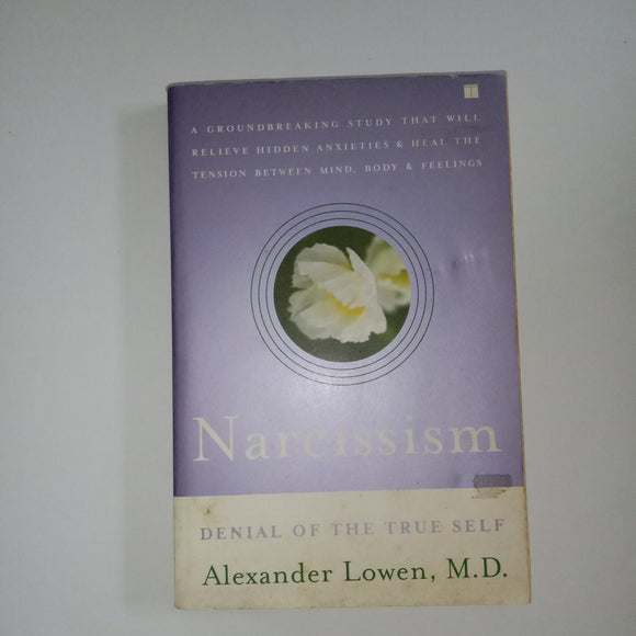 Narcissism by Alexander Lowen, M.D.